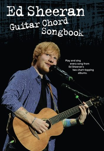 Ed Sheeran Guitar Chord Songbook eBook by Wise Publications ...