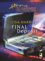 Final Deposit ebook by Lisa Harris