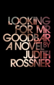 Looking for Mr. Goodbar ebook by Judith Rossner