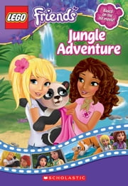 LEGO Friends: Jungle Adventure (Chapter Book #6) ebook by Cathy Hapka,Ameet Studio