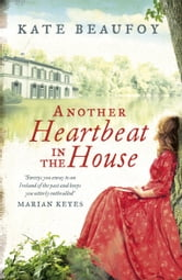 Another Heartbeat in the House ebook by Kate Beaufoy