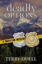 Deadly Options ebook by
