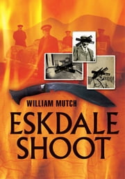Eskdale Shoot ebook by William Mutch