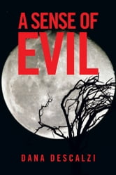 A Sense of Evil ebook by Dana Descalzi