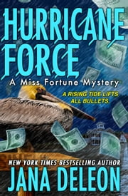 Hurricane Force ebook by Jana DeLeon