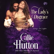 The Lady's Disgrace - A Marriage Mart Mayhem Novel audiobook by