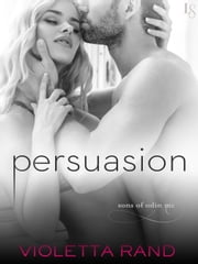 Persuasion - A Sons of Odin Novel ebook by Violetta Rand
