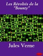 "Les Révoltés de la ""Bounty"" ebook by Jules Verne"