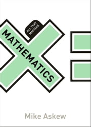 Mathematics: All That Matters ebook by Mike Askew