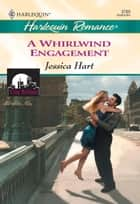 A Whirlwind Engagement (Mills & Boon Cherish) ebook by Jessica Hart