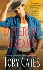 Different Dreams ebook by Tory Cates