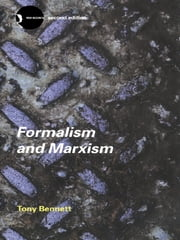 Formalism and Marxism ebook by Tony Bennett
