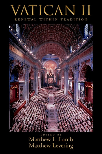 Vatican II - Renewal within Tradition ebook by
