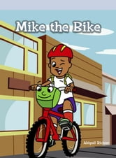 Mike the Bike ebook by Richter, Abigail