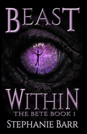 Beast Within ebook by Stephanie Barr