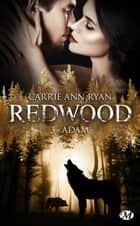 Adam - Redwood, T3 eBook by Tristan Lathière, Carrie Ann Ryan