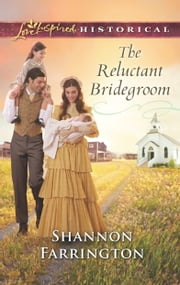 The Reluctant Bridegroom ebook by Shannon Farrington