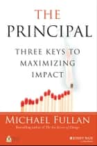 The Principal ebook by Michael Fullan