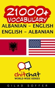 21000+ Vocabulary Albanian - English ebook by Gilad Soffer