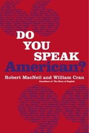 Do You Speak American? ebook by Robert Macneil,William Cran