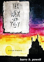 The War at Troy ebook by Barry B. Powell