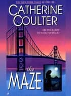 The Maze ebook by Catherine Coulter