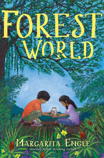 Forest World ebook by Margarita Engle