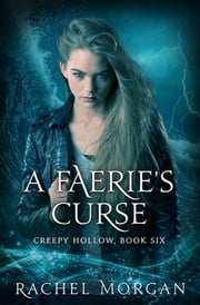 A Faerie's Curse ebook by Kobo.Web.Store.Products.Fields.ContributorFieldViewModel