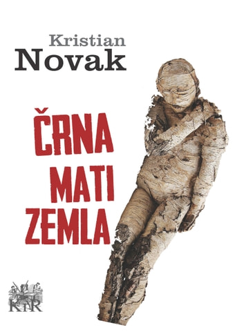 Črna mati zemla ebook by Kristian Novak
