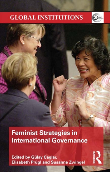 Feminist Strategies in International Governance ebook by