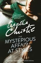 The Mysterious Affair at Styles ekitaplar by Agatha Christie
