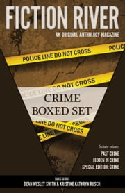 Fiction River: Crime - Boxed Set ebook by Fiction River, Kristine Kathryn Rusch, Dean Wesley Smith