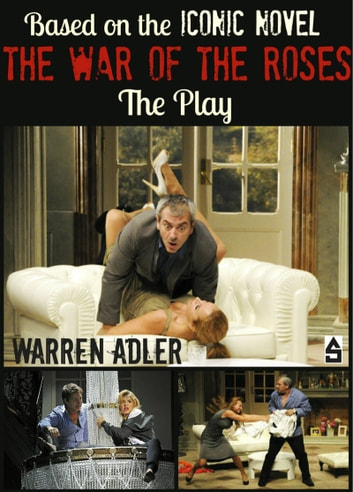 The War of the Roses - Play ebook by Warren Adler