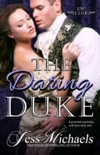 The Daring Duke ebook by Jess Michaels