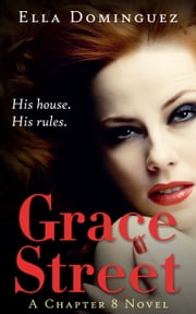 Grace Street (A Chapter 8 Novel, #1) ebook by Ella Dominguez