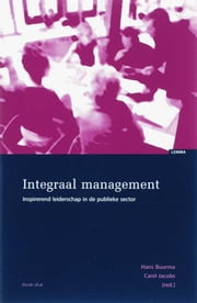 Integraal management - inspirerend leiderschap in de publieke sector ebook by Hans Buurma, Carel Jacobs