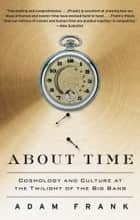 About Time ebook by Adam Frank