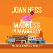 Madness in Maggody audiobook by Joan Hess