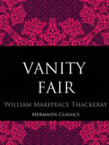Vanity Fair ebook by William Thackeray