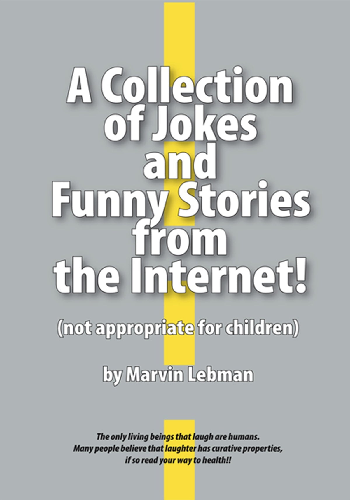 Laughter Really is the Best Medicine - Ebooks