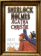 Detective Anthology: Sherlock Holmes, Agatha Christie's Poirot, and More - SAMPLE BOOK ekitaplar by Arthur Conan Doyle, Agatha Christie, Better Bible Bureau