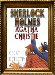 Detective Anthology: Sherlock Holmes, Agatha Christie's Poirot, and More - SAMPLE BOOK ebook by Arthur Conan Doyle,Agatha Christie,Better Bible Bureau