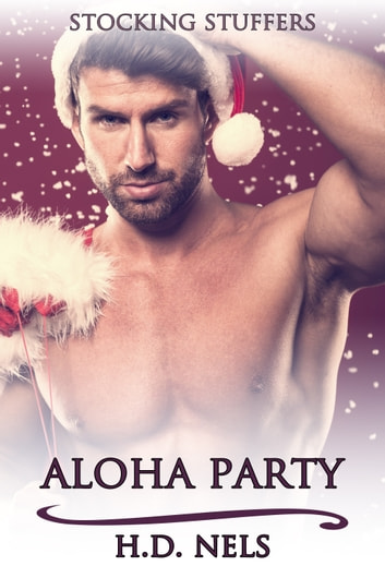 Aloha Party ebook by H.D. Nels