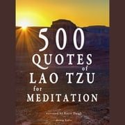 500 quotes of Lao Tsu for meditation audiobook by Lao Tzu