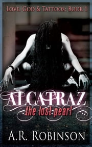 Alcatraz The Lost Pearl ebook by Kobo.Web.Store.Products.Fields.ContributorFieldViewModel
