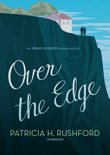 Over the Edge ebook by Patricia H. Rushford