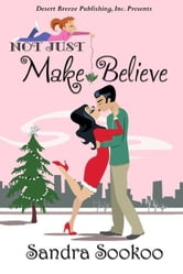 Not Just Make Believe ebook by Sandra Sookoo