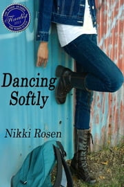 Dancing Softly ebook by Nikki Rosen