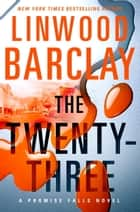 The Twenty-Three ebook de Linwood Barclay