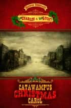 Catawampus Christmas Carol ebook by
